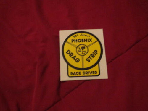 MEL LARSONS PHOENIX DRAG STRIP NHRA RACING RACE DRIVERS DECAL STICKER NEW 3/""