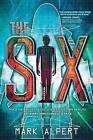 The Six by Mark Alpert (Hardback, 2015)