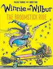 Winnie and Wilbur: The Broomstick Ride by Valerie Thomas (Paperback, 2016)