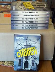 The Fractured Church by Bill Sizemore