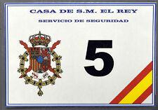 Security Sign #5 - Casa de Su Majestad el Rey, Servicio de Seguridad