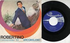 ROBERTINO disco 45 giri MADE in ITALY Arcobaleno CANZONISSIMA 1969 Bevi con me