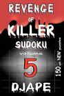 Revenge of Killer Sudoku 5: 150 Puzzles by Dj Ape (Paperback / softback)