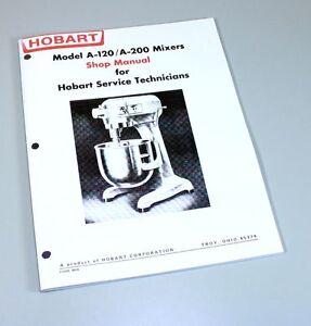 hobart a120 a200 mixer shop manual technical service repair book ebay rh ebay com hobart lxi service manual hobart lxe service manual