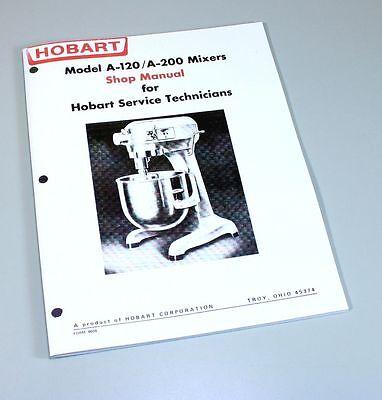 HOBART A120 A200 MIXER SHOP MANUAL TECHNICAL SERVICE REPAIR BOOK | on