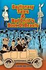 Cautionary Tales and Bad Child's Book of Beasts by Hilaire Belloc (Paperback, 2008)