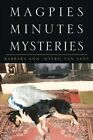Magpies Minutes Mysteries 9781425722142 by Barbara Ann Myers Van Sant