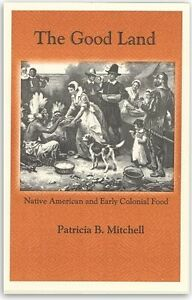 The good land native american early colonial food pb - Early american cuisine ...