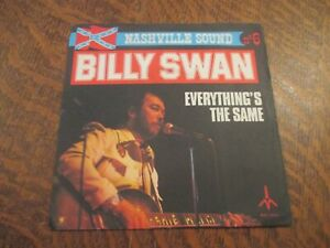 45-tours-BILLY-SWAN-everything-039-s-the-same-ain-039-t-nothing-changed