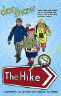 The Hike by Don Shaw (Paperback, 2006)