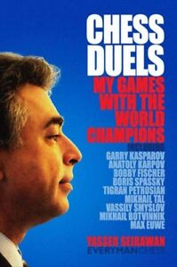 Chess-Duels-My-Games-With-the-World-Champions-Hardcover-by-Seirawan-Yasse