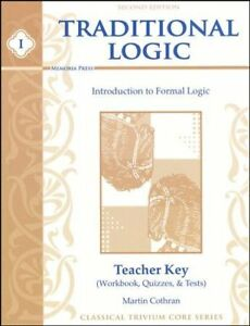 Traditional-Logic-1-Workbook-Quizzes-amp-Tests-Teacher-039-s-Key-2nd-Edition