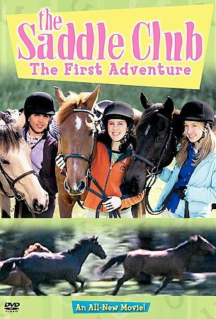 Saddle Club-First Adventure