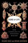 Signs Of Life: How Complexity Pervades Biology by Brian Goodwin, Richard Sole (Paperback, 2001)