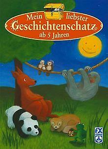 Mein liebster Geschichtenschatz ab 5 Jahren von Reiter, ... | Buch | Zustand gut