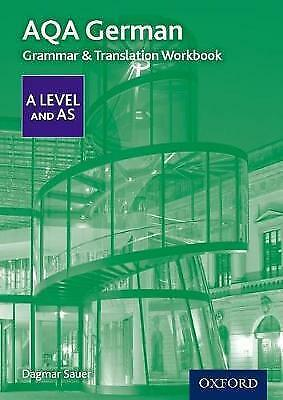 AQA A Level German: Grammar & Translation Workbook by Sauer, Dagmar (Paperback b