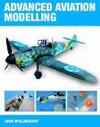Advanced Aviation Modelling by John McIllmurray (Paperback, 2005)