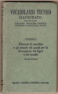 Vocabolario-tecnico-illustrato-Lavorazione-del-legno-e-del-metallo-Hoepli