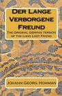 Der Lange Verborgene Freund: The Original German Version of the Long Lost Friend by Johann Georg Hohman (Paperback / softback, 2010)