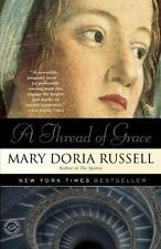 A Thread of Grace by Mary Doria Russell (2005, Paperback)