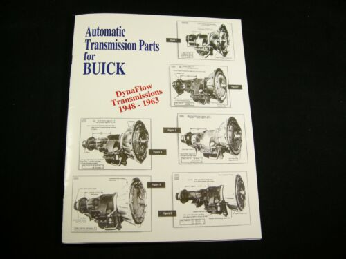 Buick Dynaflow Parts List Identification Guide OEM /& Lempco Numbers 48-63 Manual