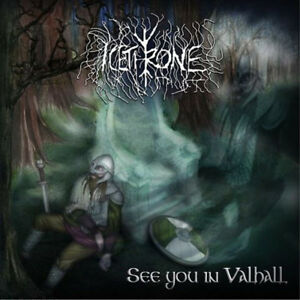 Icethrone-034-See-you-in-Valhall-034-NEU-NEW-Viking-Death-Metal