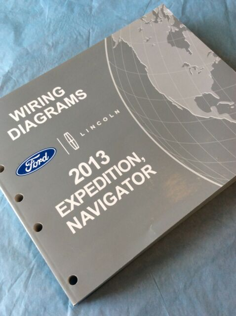 2013 Ford Expedition Lincoln Navigator Electrical Wiring Diagram Service Manual