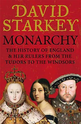 """1 of 1 - """"VERY GOOD"""" Monarchy: England and her Rulers from the Tudors to the Windsors, St"""