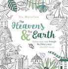 The Heavens & the Earth: Colour Your Way Through the Bible's Most Beautiful Verses (NIV) (Adult Colouring Book) by Stu McLellan (Paperback, 2016)