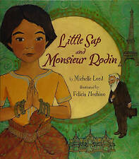 Little Sap and Monsieur Rodin, Felicia Hoshino, Michelle Lord, New Book