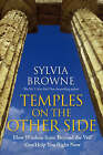 Temples on the Other Side: How Wisdom from 'Beyond the Veil' Can Help You Right Now by Sylvia Browne (Paperback, 2008)