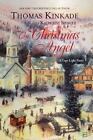 Cape Light: The Christmas Angel 5 by Thomas Kinkade and Katherine Spencer (2005, Hardcover)