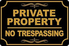"Private Property NO trespassing gold black 12"" x 8"" Aluminum Sign will not rust"