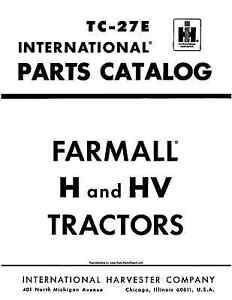 Farmall H and HV PARTS Catalog TC-27E 316+ PAGES