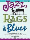 Jazz, Rags & Blues, Bk 2  : 8 Original Pieces for the Early Intermediate to Intermediate Pianist by Alfred Music (Paperback / softback, 1993)