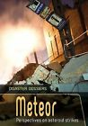 Meteor: Perspectives on Asteroid Strikes by Alex Woolf (Paperback, 2015)