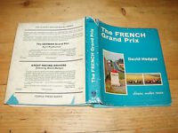 Book - The French Grand Prix by David Hodges.