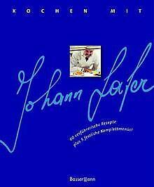 Kochen mit Johann Lafer von Lafer, Johann | Buch | Zustand sehr gut