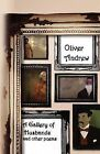 A Gallery of Husbands and Other Poems by Oliver Andrew (Paperback, 2012)