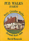 Pub Walks in Kent: Forty Circular Walks Around Kent Inns by David Hancock (Paperback, 1994)