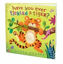 Have You Ever Tickled a Tiger? by Snyder, Betsy E., Good Book