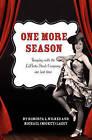 One More Season by Roberta L Wilkes (Paperback / softback, 2010)