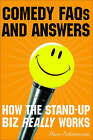 Comedy FAQ's and Answers: How the Stand-up Biz Really Works by Dave Schwenson (Paperback, 2005)