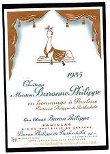 PAUILLAC GCC ETIQUETTE CHATEAU  MOUTON BARONNE PHILIPPE 1985 EXPORT   §10/06/16§