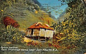 SAN-ALBERTO-PUERTO-RICO-PALM-THATCHED-HOME-BOHIO-NATIVE-1932-PSTMK-POSTCARD