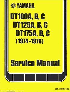 Yamaha service workshop manual 1974, 1975 & 1976 DT125A, DT125B & DT125C