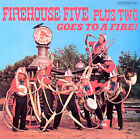 The Firehouse Five Plus Two Goes to a Fire by The Firehouse Five Plus Two (CD, Jul-2000, Good Time Jazz)