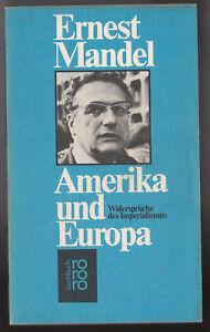 Ernst Mandel - Amerika und Europa - Widerspriche des Imperilsimus - rororo TB - Eutin, Deutschland - Ernst Mandel - Amerika und Europa - Widerspriche des Imperilsimus - rororo TB - Eutin, Deutschland