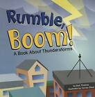Rumble, Boom!: A Book about Thunderstorms by Rick Thomas (Paperback / softback, 2005)