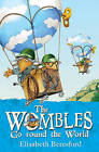 The Wombles Go Round the World by Elisabeth Beresford (Paperback, 2011)